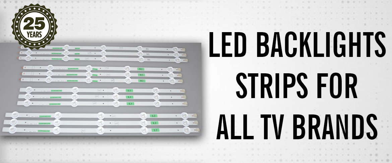 LED BACKLIGHTS STRIPS FOR ALL TV BRANDS